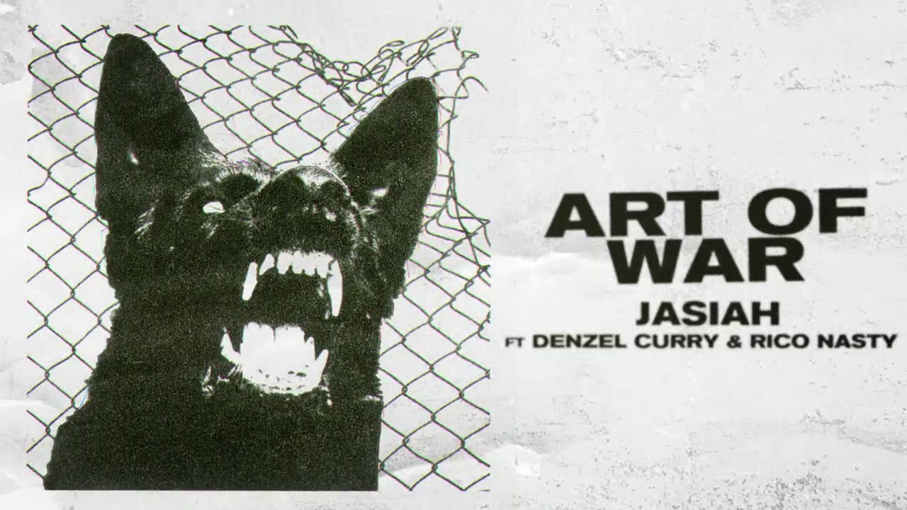 Jasiah - Art of War (feat. Denzel Curry & Rico Nasty) [Official Audio]
