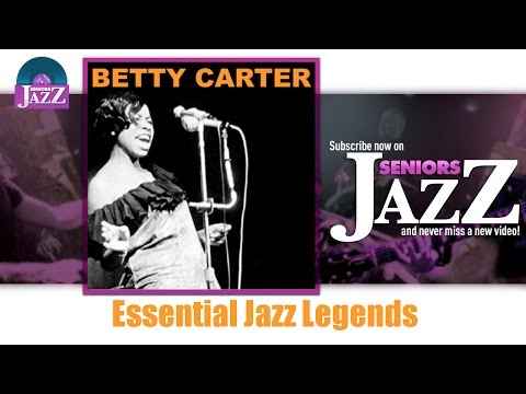 Betty Carter - Essential Jazz Legends (Full Album / Album complet)