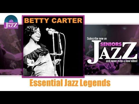 Betty Carter - Essential Jazz Legends (Full Album / Album complet)