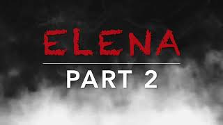 Elena Part 2 | Kwentong Takutan | Book 2