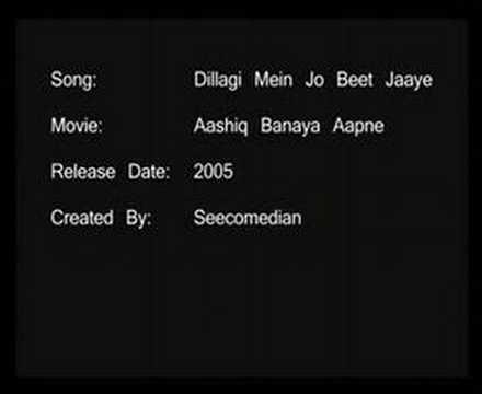Dillagi Mein Jo Beet Jaaye - Aashiq Banaya Aapne