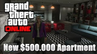 GTA 5 Online: New $500.000 Apartment from (The High Life Update) GamePlay