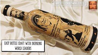 Bottle art with inspiring leaders, bottle art, bottle decoration ideas