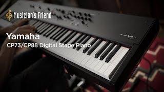 Yamaha CP73 and Yamaha CP88 Digital Stage Pianos - All Playing, No Talking