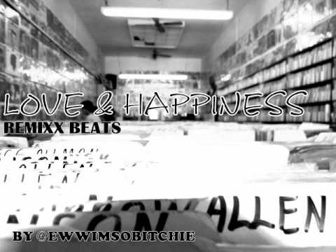 LOVE & HAPPINESS INSTRUMENTAL