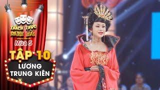 Thách thức danh hài 5|Tập 10: Lương Trung Kiên