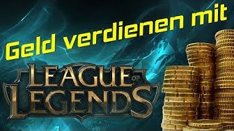 Mit League of Legends (LoL) zocken Geld verdienen