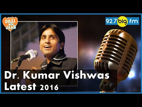 Dr Kumar Vishwas Latest 2016