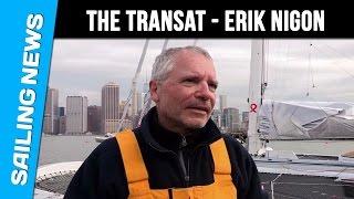 Multi 50 - The Transat Bakerly - Arrivée d'Erik NIGON , Vers un monde sans sida