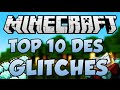 TOP 10 DES GLITCHS MINECRAFT - XRAY DUPLICATION ETC