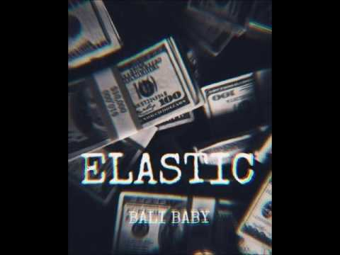 Bali Baby - Elastic (Audio)