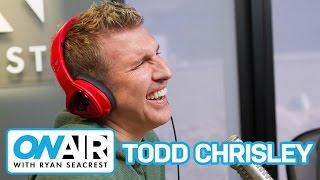 Todd Chrisley Lays Down The Law   On Air with Ryan Seacrest