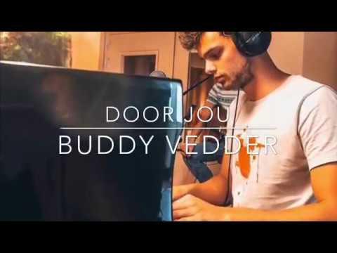 Best fake smile | Buddy Vedder lyrics #4