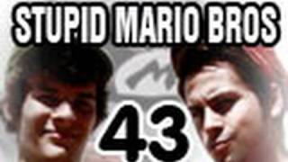 Stupid Mario Brothers - Episode 43