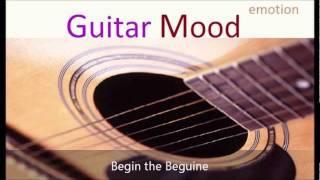 Guitar Mood - Begin the Beguine