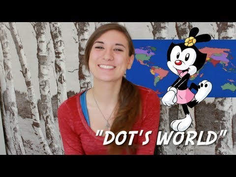 Yakko's World (Animaniacs) - by Dot