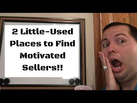 2 Little-Used Places to Find Motivated Sellers!!!