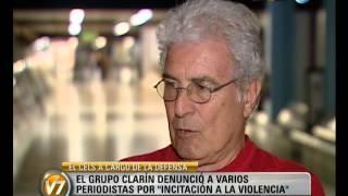 Visión 7: Testimonios de periodistas denunciados por el Grupo Clarín