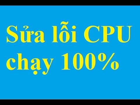 Khắc phục, sửa lỗi CPU chạy quá tải 100% - Taimienphi.vn
