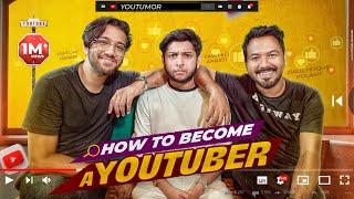 How To Be A Youtuber   Tawhid Afridi   Polash   Pritom   Adnan Al Rajeev   Youtumor