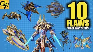 10 Flaws STARCRAFT PROTOSS FLEET | BEST SPACE NAVY SERIES