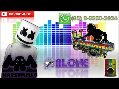 Marshmello - Alone [ Version REGGAE REMIX ]  [DJ KCASSIANO]