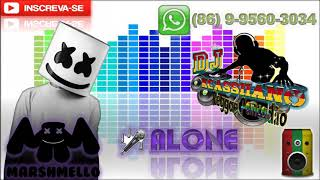 Marshmello - Alone [ Version REGGAE REMIX ]  [DJ KCASSIANO]