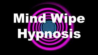 Mind Wipe Hypnosis