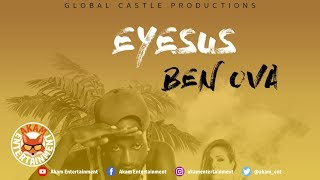 Eyesus - Ben Ova [Wave Runner Riddim] July 2019