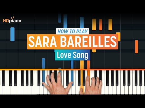 "How To Play ""Love Song"" by Sara Bareilles 
