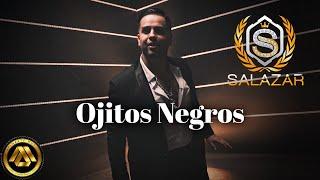 Jr Salazar - Ojitos Negros (Video Musical)