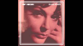 Hop Hobson - Glass Hearts