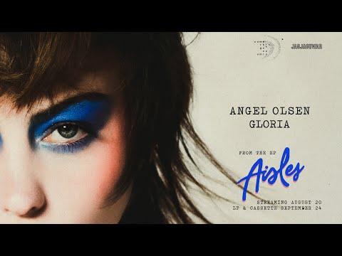 Angel Olsen - Gloria (Official Audio)