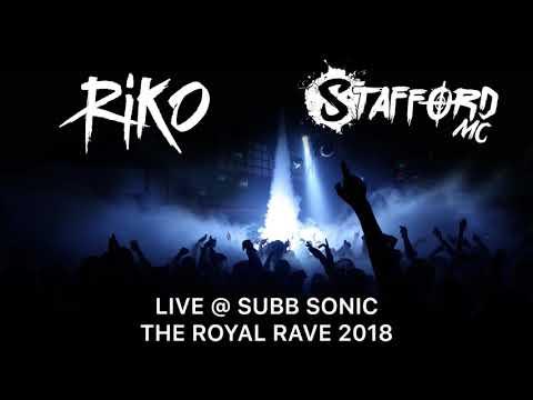 DJ RIKO & MC STAFFORD LIVE @ SUBB SONIC THE ROYAL RAVE 2018