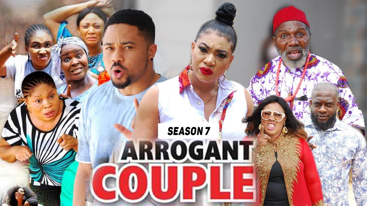 Download ARROGANT COUPLE (SEASON 7) (NEW MOVIE) - 2021 LATEST NIGERIAN NOLLYWOOD MOVIES
