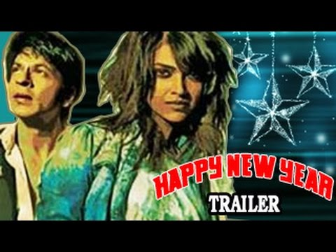 Happy New Year Official Trailer | Shahrukh Khan | Deepika ...