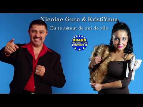 Nicolae Guta & KristiYana - Eu te astept de ani de zile (Official Track)