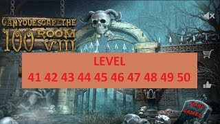 Can You Escape The 100 Rooms VIII level 41 42 43 44 45 46 47 48 49 50