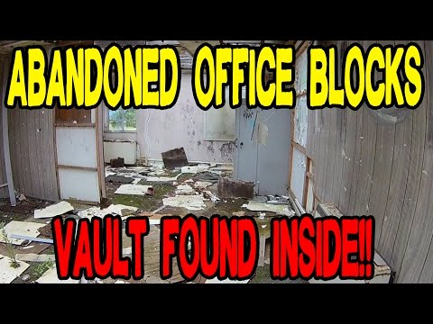 ABANDONED Office Blocks - FOUND A VAULT / SAFE!!