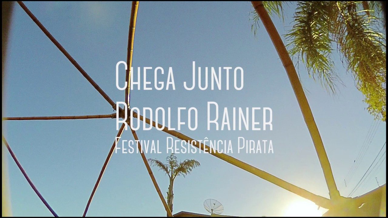 Rodolfo Rainer - Chega Junto (Festival Resistência Pirata)