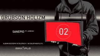 GrubSon - 02 Sanepid ft. Jarecki (HOLIZM) prod. GrubSon
