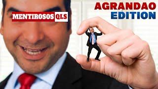 Mentirosos QLS - Agrandao Edition