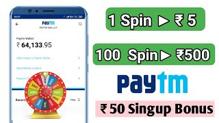 Download lagu 1 Spin 5 100 Spin 500 Paytm Cash Best Earning 2019 MP3