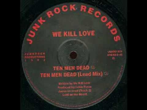 Ten Men Dead (Lead Mix) - We Kill Love