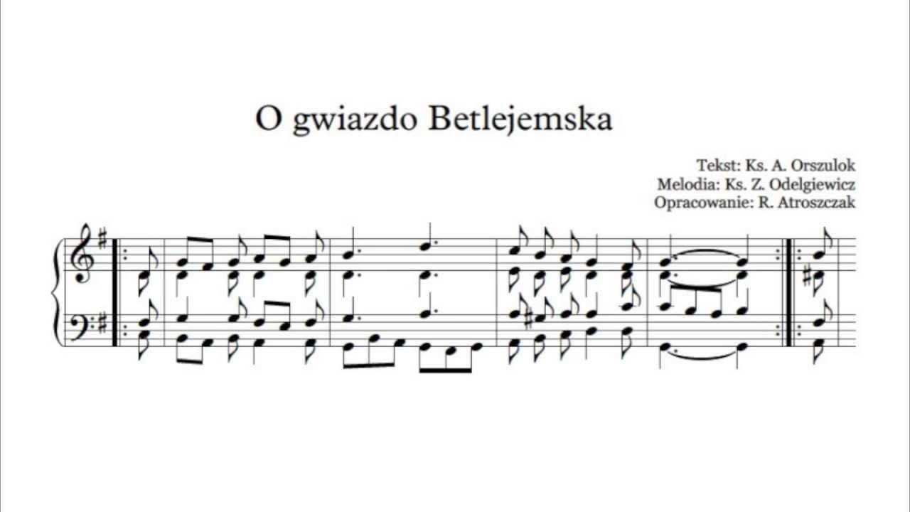 Fantastyczny O gwiazdo Betlejemska - nuty i tekst pdf na organy lub pianino do DW65
