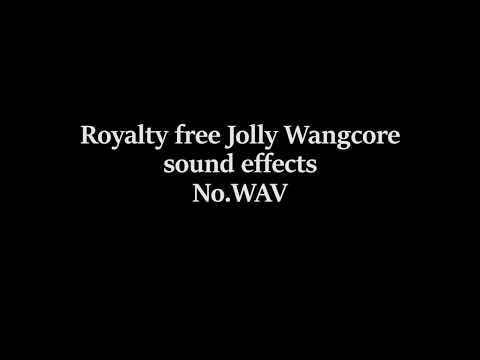 Royalty free Jolly Wangcore sound effects