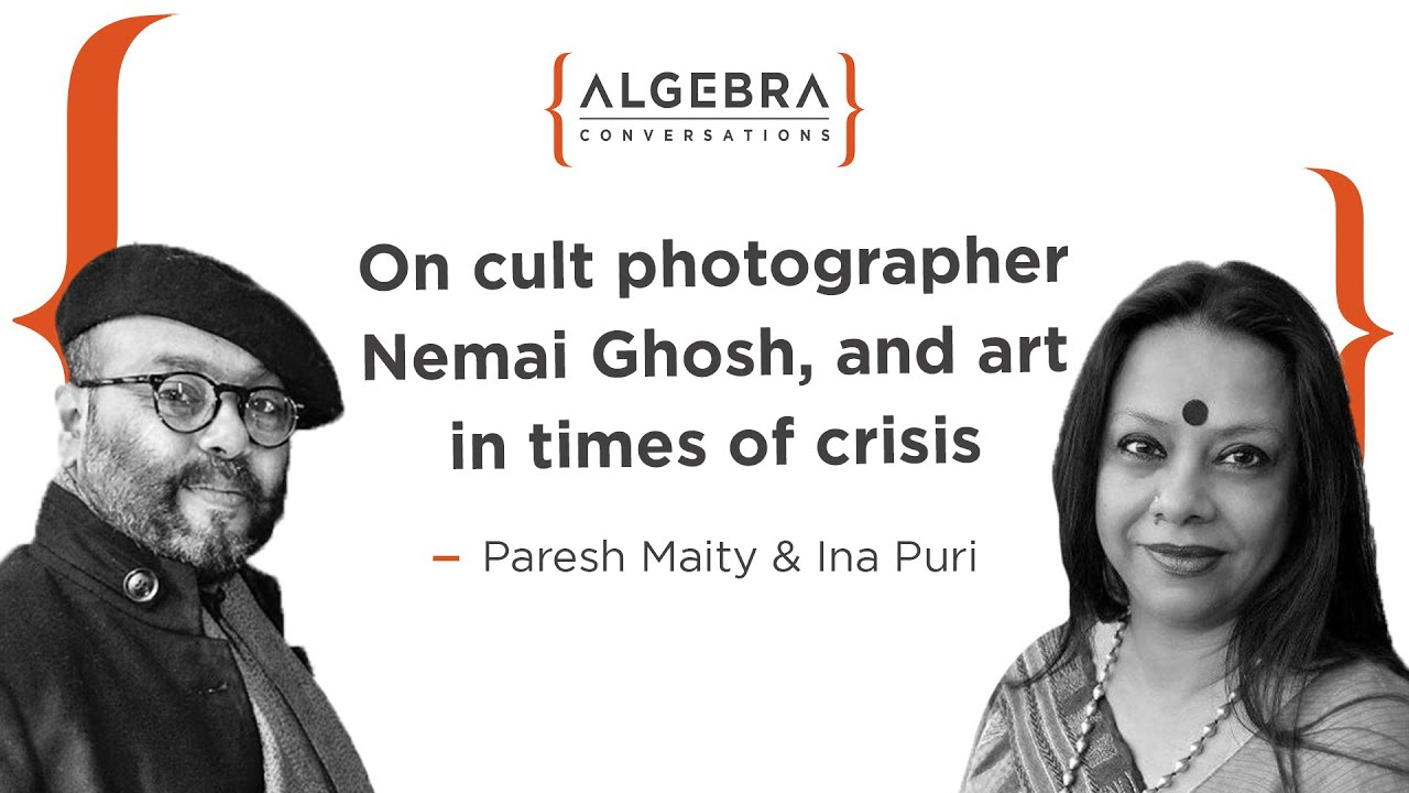 Paresh Maity and Ina Puri on cult photographer Nemai Ghosh, and art in times of crisis