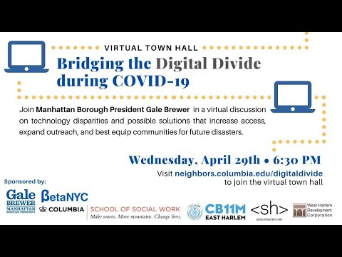 Virtual Town Hall: Bridging the Digital Divide During COVID-19