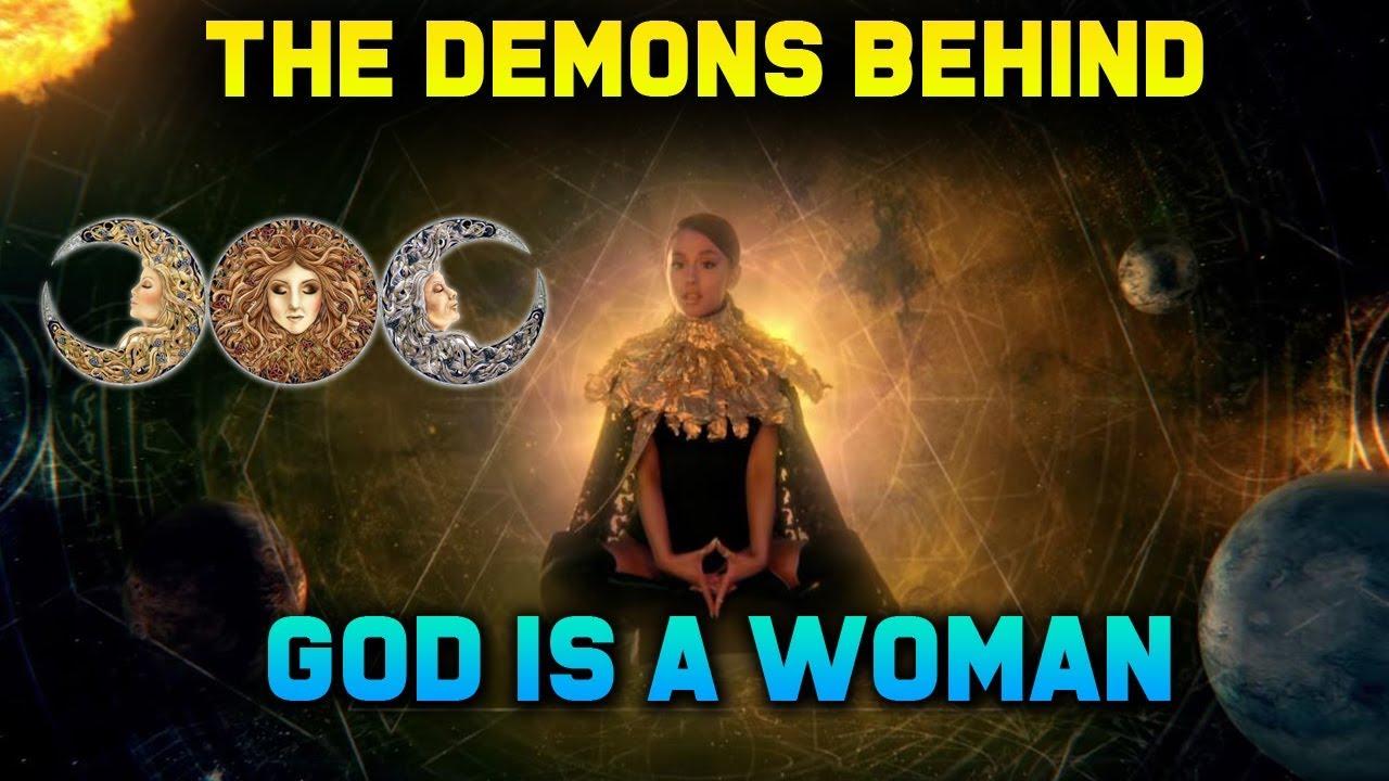 Ariana Grande Is A Woman Demonic Propaganda Feminism Gnosticism More