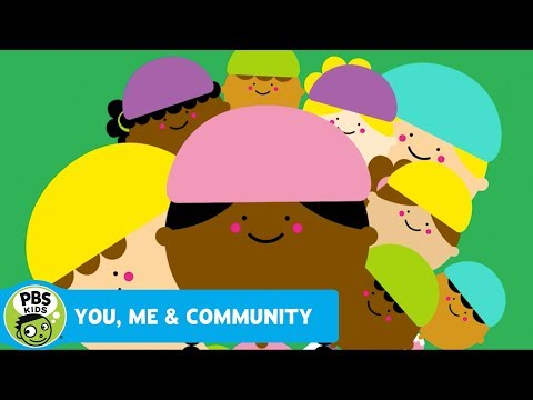 YOU, ME & COMMUNITY   Come and See   PBS KIDS